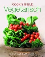Cook's Bible Vegetarisch