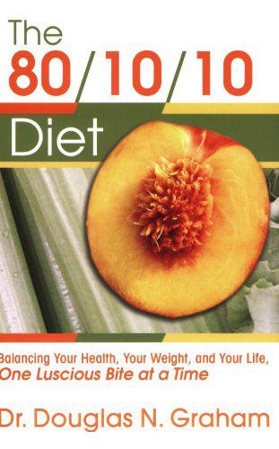 80/10/10 Diet