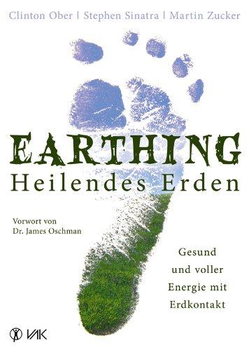 Earthing - Heilendes Erden