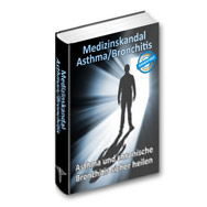 Medizinskandal Asthma / Bronchitis - eBook