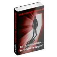 Medizinskandal Herzinfarkt eBook