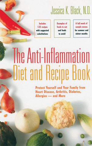 The Anti-Inflammation Diet and Recipe Book
