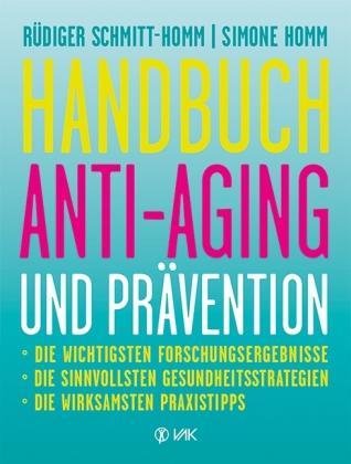 Hanbbuch Anti-Aging und Prävention