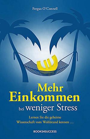 Mehr Einkommen bei weniger Stress