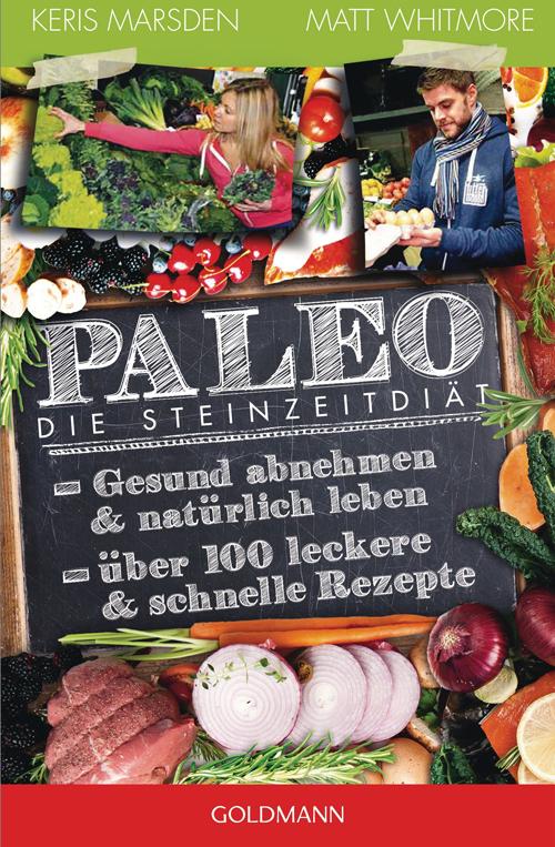 Paleo - Die Steinzeitdiät