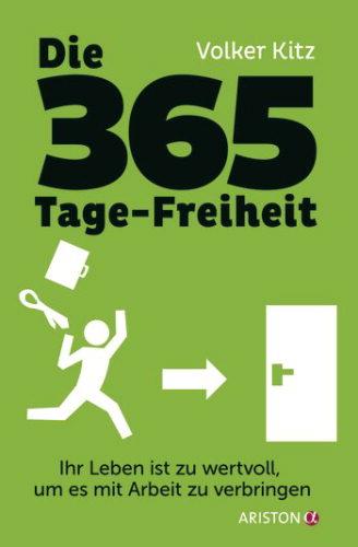 Die 365 Tage-Freiheit