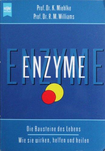 Enzyme - Bausteine des Lebens