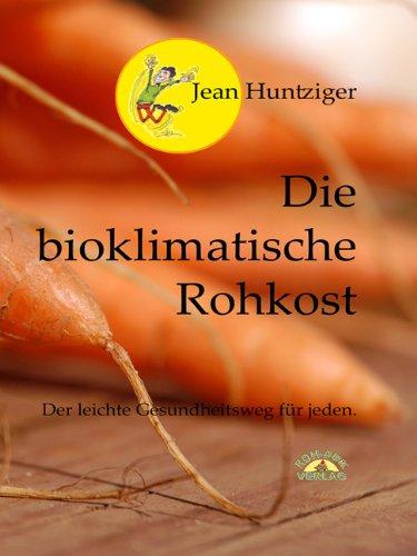 Die Bioklimatische Rohkost