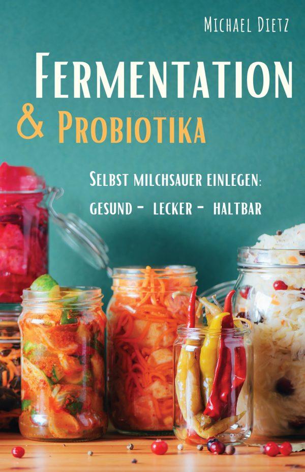 Fermentation & Probiotika