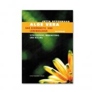 Aloe Vera - das Schönheits- und Lebenselixier