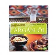 Argan-Öl - Die heilende Wirkung des marokkanischen Goldes