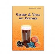 Gesund und Vital mit Enzymen